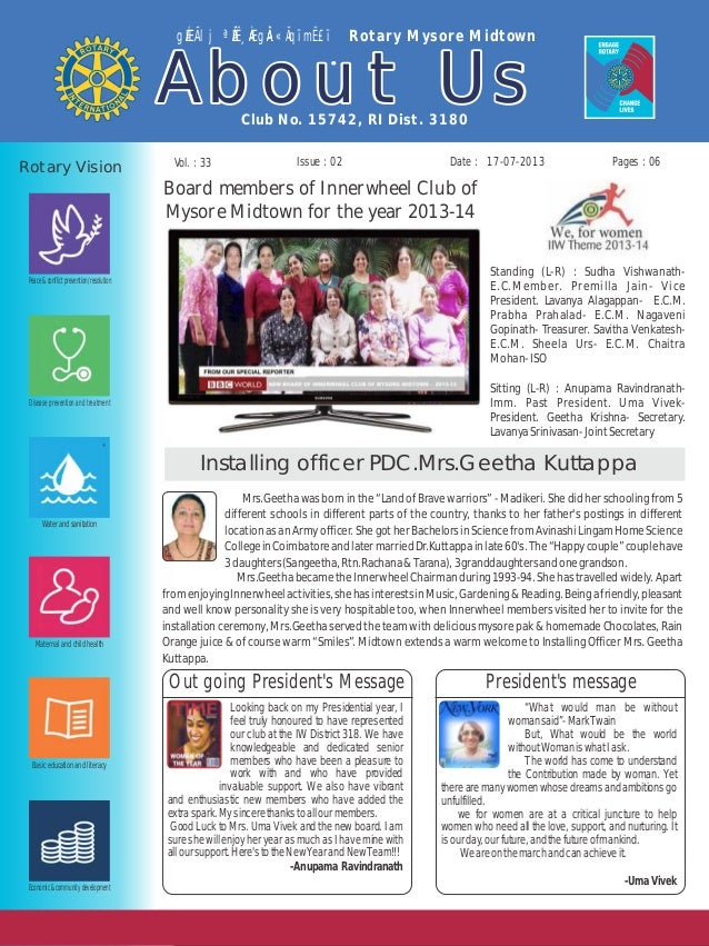 Issue : 02Vol. : 33 17-07-2013 Club No. 15742, RI Dist. 3180 gÉÆÃlj ªÉÄʸÀÆgÀÄ «ÄqïmË£ï Rotary Mysore Midtown About UsAbou...