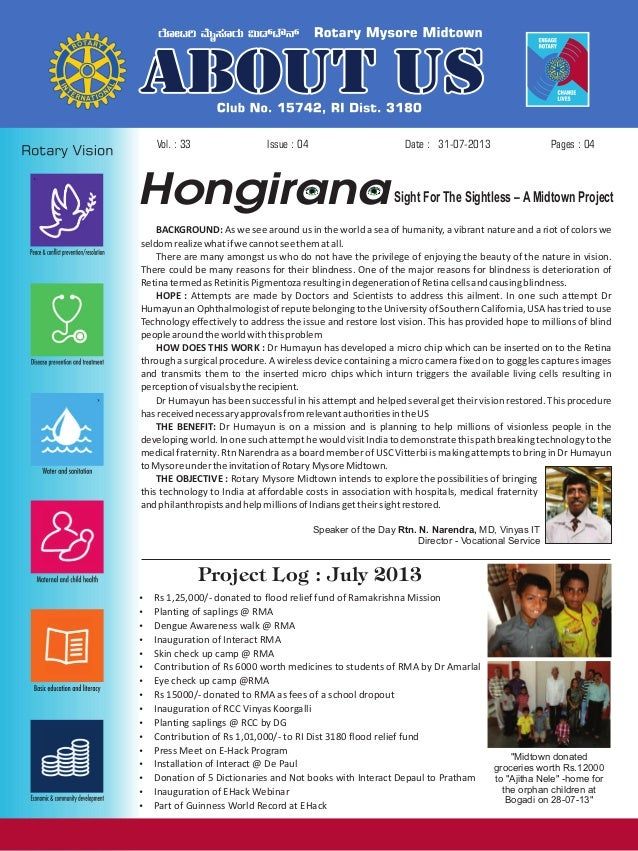 Issue : 04Vol. : 33 31-07-2013Date : Pages : 04 HongiranaSight For The Sightless – A Midtown Project BACKGROUND: As we see...