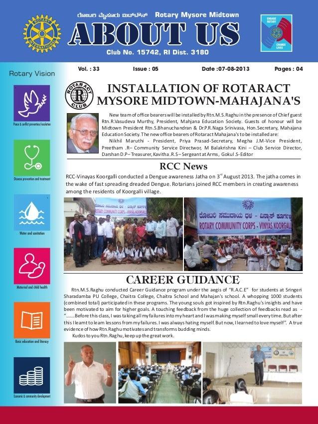Issue : 05Vol. : 33 07-08-2013Date : Pages : 04 INSTALLATION OF ROTARACT MYSORE MIDTOWN-MAHAJANA'S Newteamofofficebearersw...