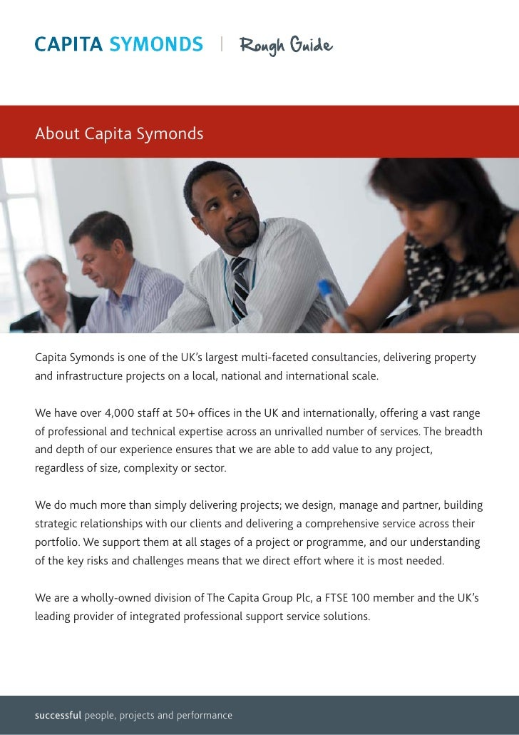 About Capita SymondsCapita Symonds is one of the UK's largest multi-faceted consultancies, delivering propertyand infrastr...