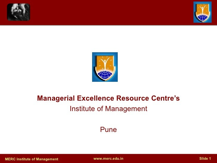 Managerial Excellence Resource Centre's Institute of Management Pune