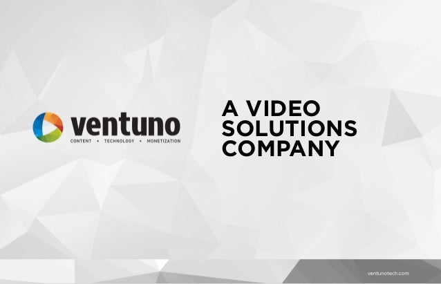 A VIDEO SOLUTIONS COMPANY