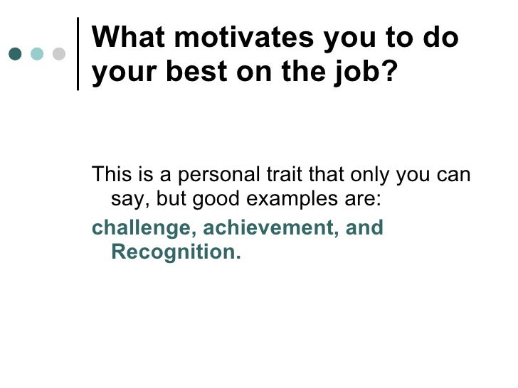 What Motivates You To Do A Good Job