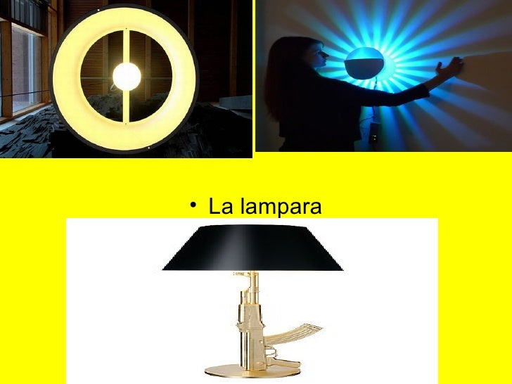 • La lampara