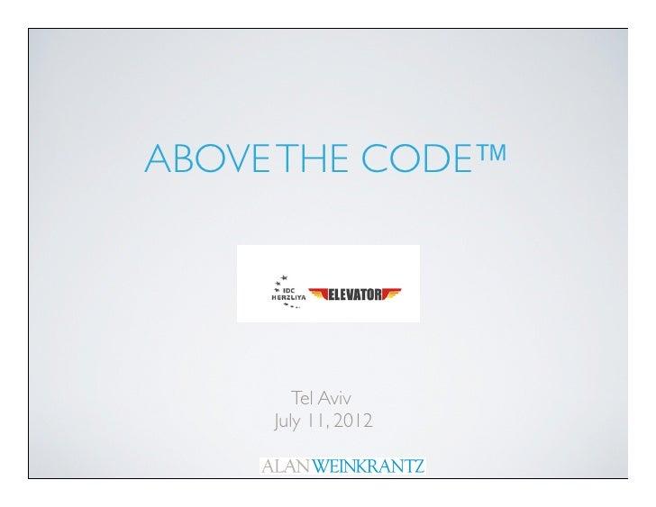 ABOVE THE CODE™        Tel Aviv     July 11, 2012