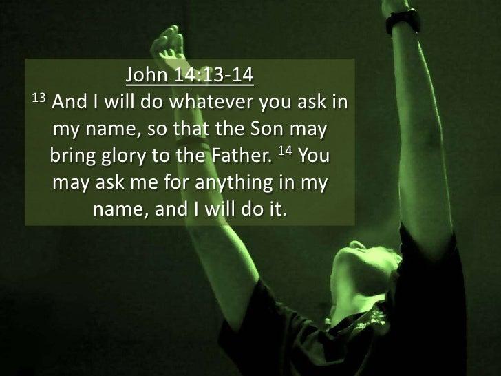 Image result for John 14:13-14