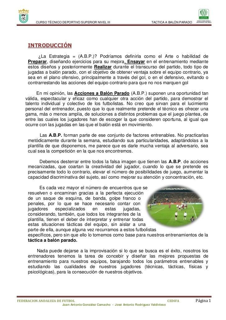 CURSO TÉCNICO DEPORTIVO SUPERIOR NIVEL III                           TACTICA A BALÓN PARADO     INTRODUCCIÓN          ¿La ...