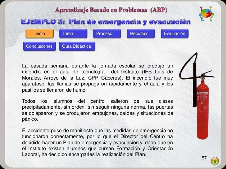 Inicio      Tarea            Proceso      Recursos      Evaluación Conclusiones    Guía DidácticaLa pasada semana durante ...