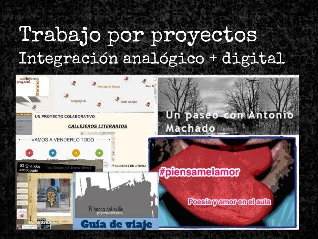 Trabajo por proyectos Integración analógico + digital