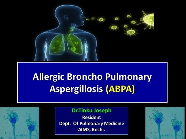 Allergic Broncho Pulmonary Aspergillosis (ABPA) by Dr Tinku