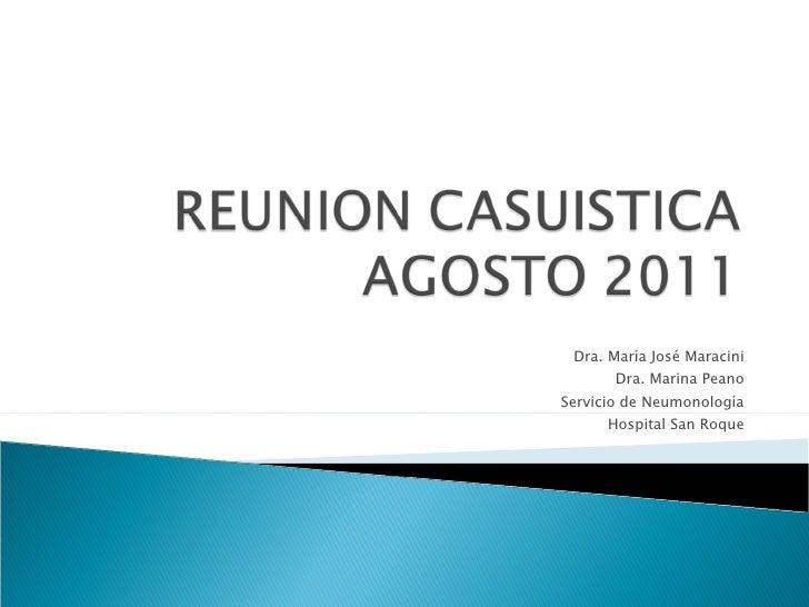 Dra. María José Maracini Dra. Marina Peano Servicio de Neumonología Hospital San Roque