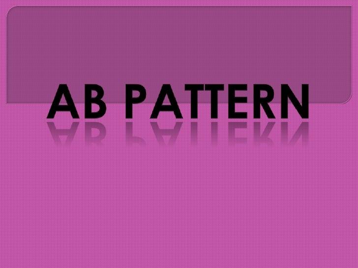AB PATTERN<br />