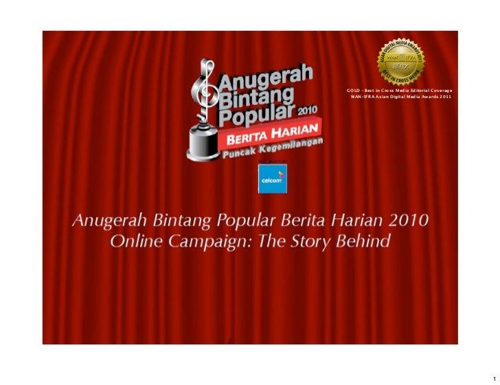 GOLD -Best in Cross Media Editorial Coverage WAN-IFRA Asian Digital Media Awards 2011                                     ...