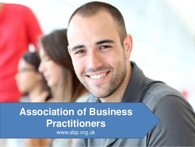 Association of Business Practitioners www.abp.org.uk