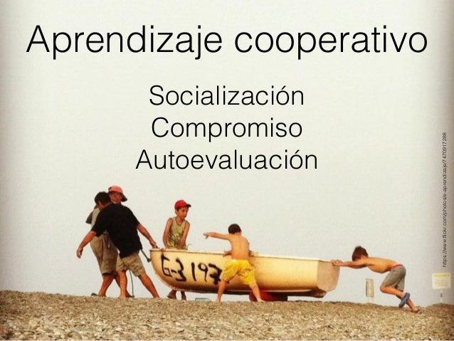 Utilizar, con una finalidad didáctica, el trabajo en pequeños grupos, utilizando una estructura de la actividad que asegure...