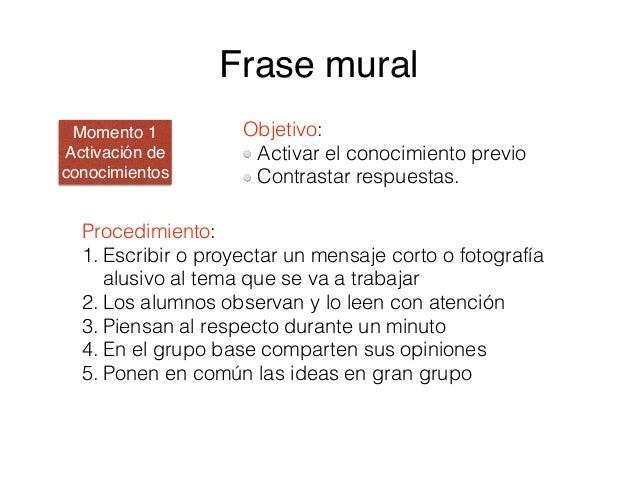 Procedimiento: 1. Los alumnos trabajan sobre una serie de ejercicios dentro de sus grupos, asegurándose de que todos los r...