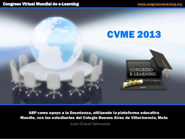 ABP como apoyo a la Enseñanza, utilizando la plataforma educativa Moodle, con los estudiantes del Colegio Buenos Aires de ...
