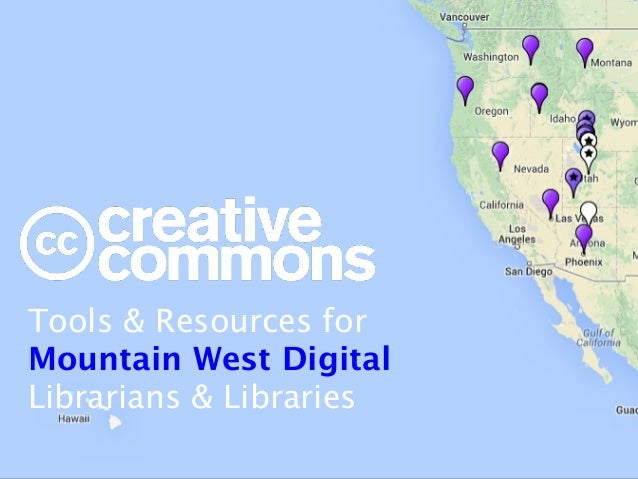 Tools & Resources for Mountain West Digital  Librarians & Libraries