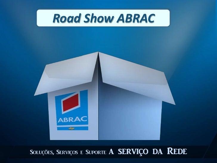 Road Show ABRAC<br />