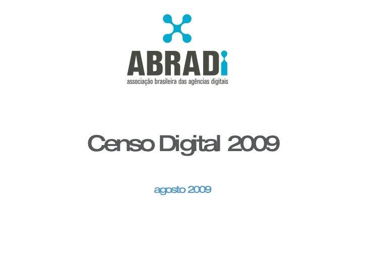 Censo Digital 2009 agosto 2009