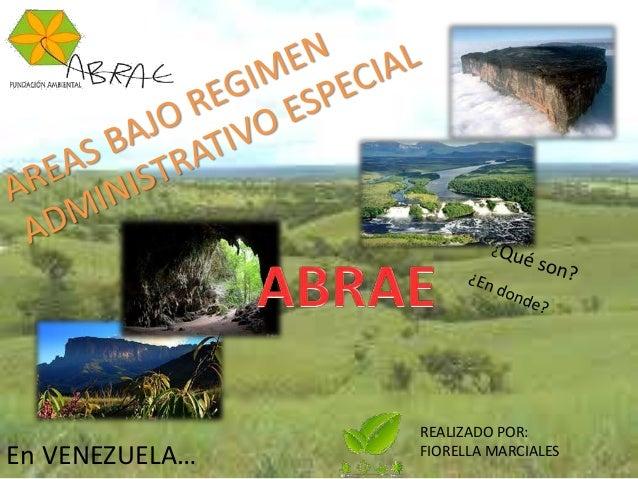 REALIZADO POR: FIORELLA MARCIALESEn VENEZUELA…