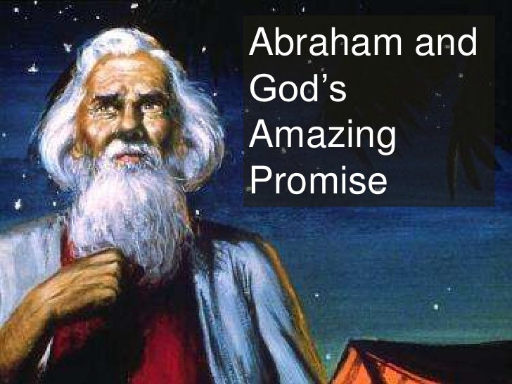 Abraham and God's Amazing Promise<br />