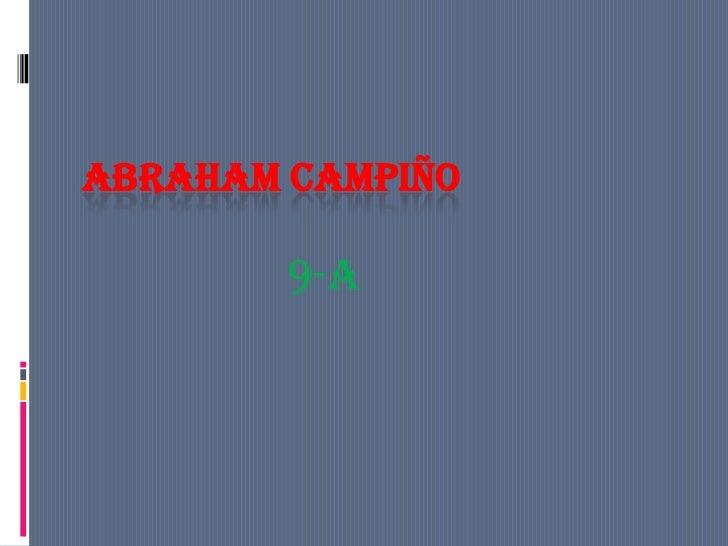 ABRAHAM CAMPIÑO        9-a