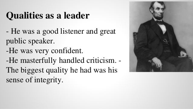Abraham Lincoln's Leadership Qualities | HENRY KOTULA