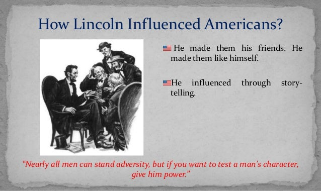 abraham lincolns leadership Favorite quotes the leadership style of abraham lincoln are you looking for great quotations from president abraham lincoln here are some of his most.