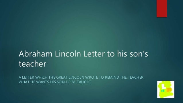 lincoln letter to mother abraham lincoln s letter to his s 10151 | abraham lincolns letter to his sons teacher 1 638