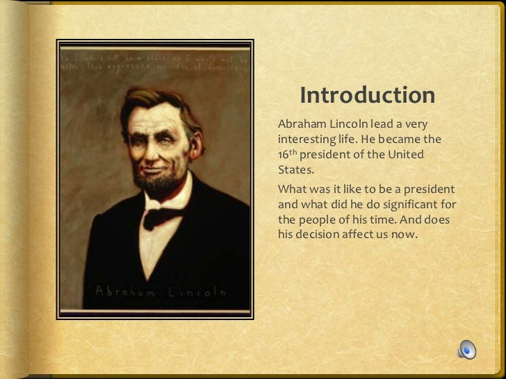 Abraham Lincoln The President