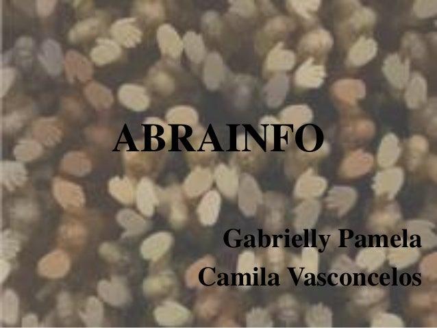 ABRAINFO Gabrielly Pamela Camila Vasconcelos