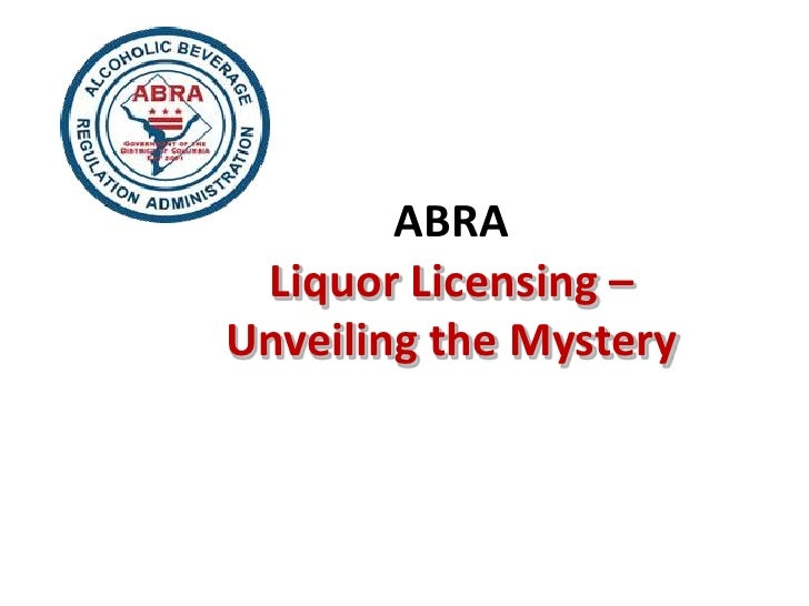 ABRA Liquor Licensing –Unveiling the Mystery