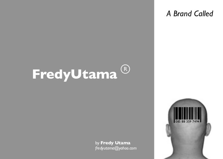 A Brandcalled   Fredy Utama   Update