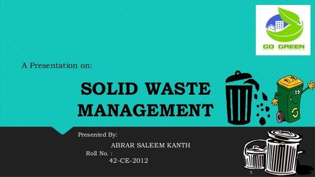 Solid Waste Management By Abrar Saleem