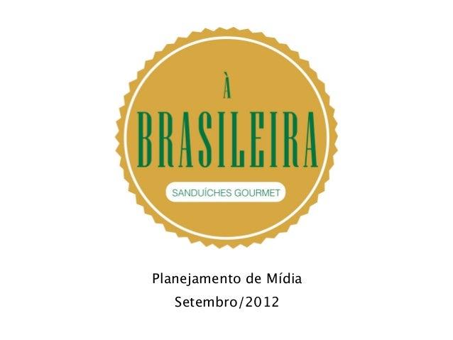 Planejamento de Mídia   Setembro/2012