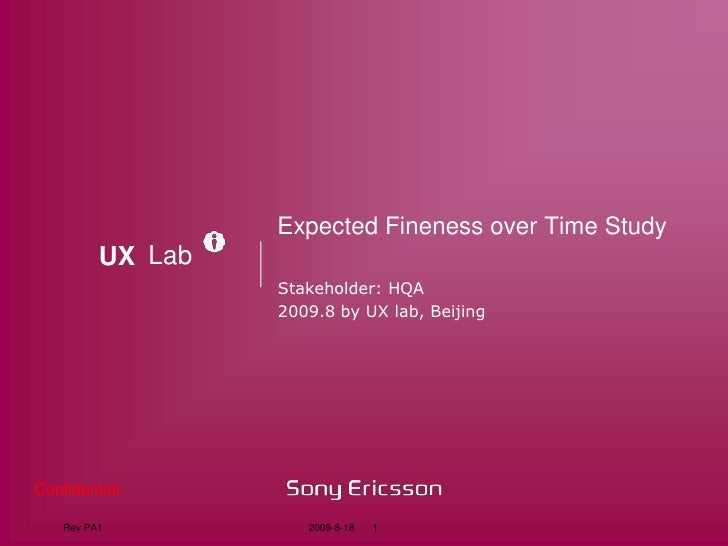 Expected Fineness over Time Study<br />Stakeholder: HQA<br />2009.8 by UX lab, Beijing<br />