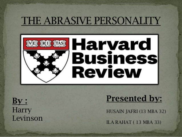 abrasive personality When coaching abrasive managers and executives i have discovered that in some cases they are only abrasive in the context of an overly passive culture before.