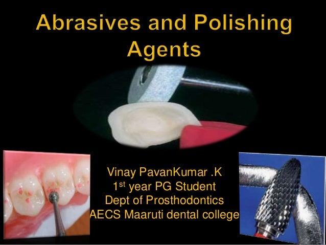 Vinay PavanKumar .K 1st year PG Student Dept of Prosthodontics AECS Maaruti dental college