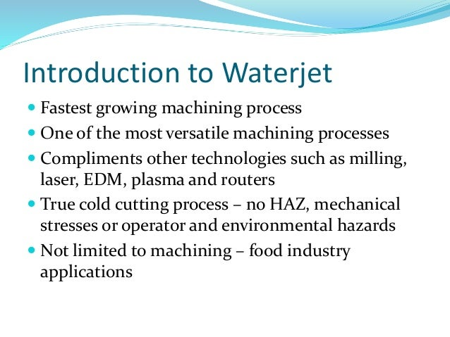 the applications of waterjets essay Consult rolls royce's fact sheet  kamewa ff-series sets new standards for small and medium-size applications of waterjets in terms of performance, .