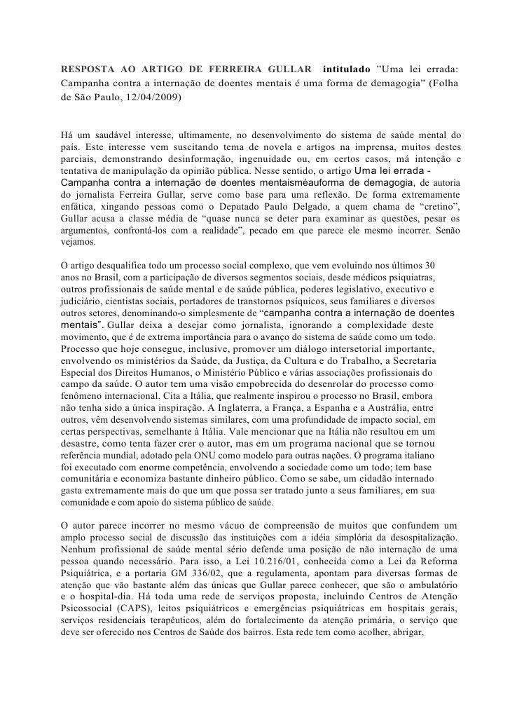 """RESPOSTA AO ARTIGO DE FERREIRA GULLAR intitulado """"Uma lei errada: Campanha contra a internação de doentes mentais é uma fo..."""