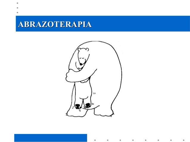 ABRAZOTERAPIAABRAZOTERAPIA