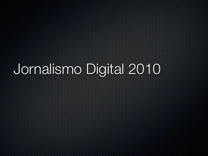 Jornalismo Digital 2010