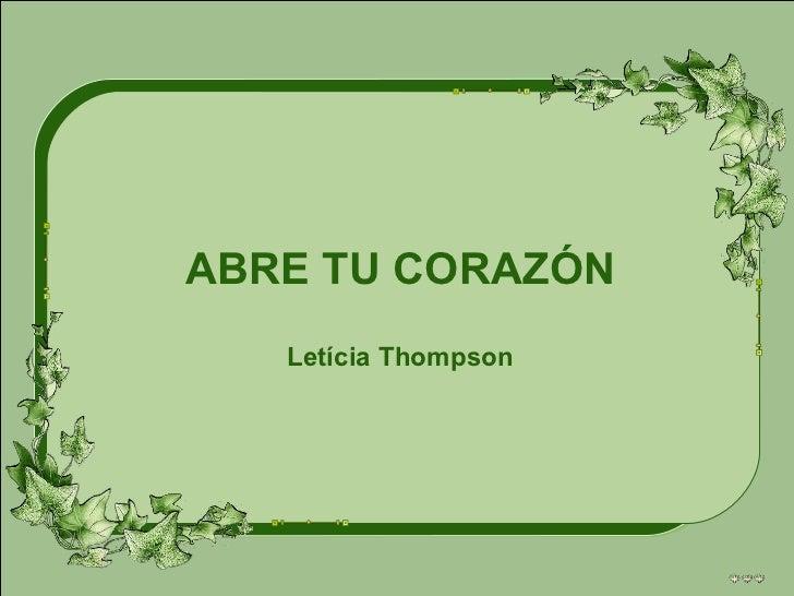 ABRE TU CORAZÓN Letícia Thompson