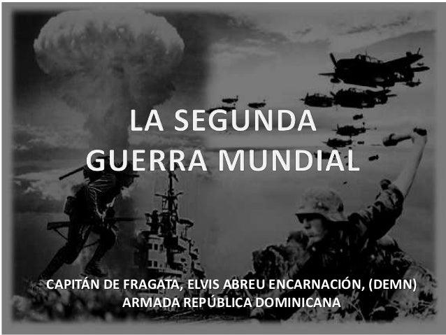 CAPITÁN DE FRAGATA, ELVIS ABREU ENCARNACIÓN, (DEMN) ARMADA REPÚBLICA DOMINICANA
