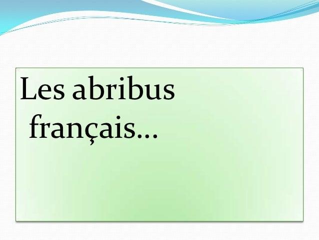 Les abribus français…