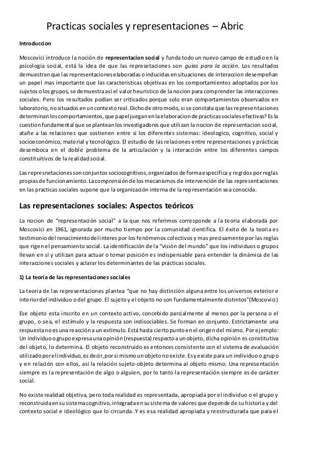 Practicas sociales y representaciones – Abric  Introduccion  Moscovici introduce la noción de representacion social y fund...
