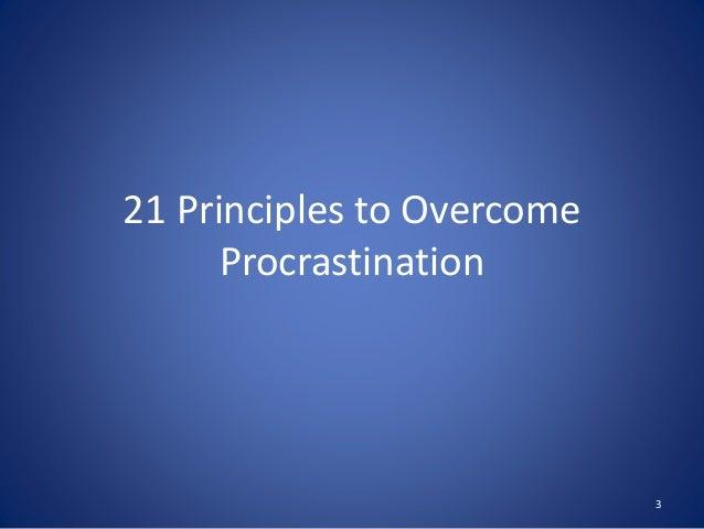 21 Principles to Overcome Procrastination 3