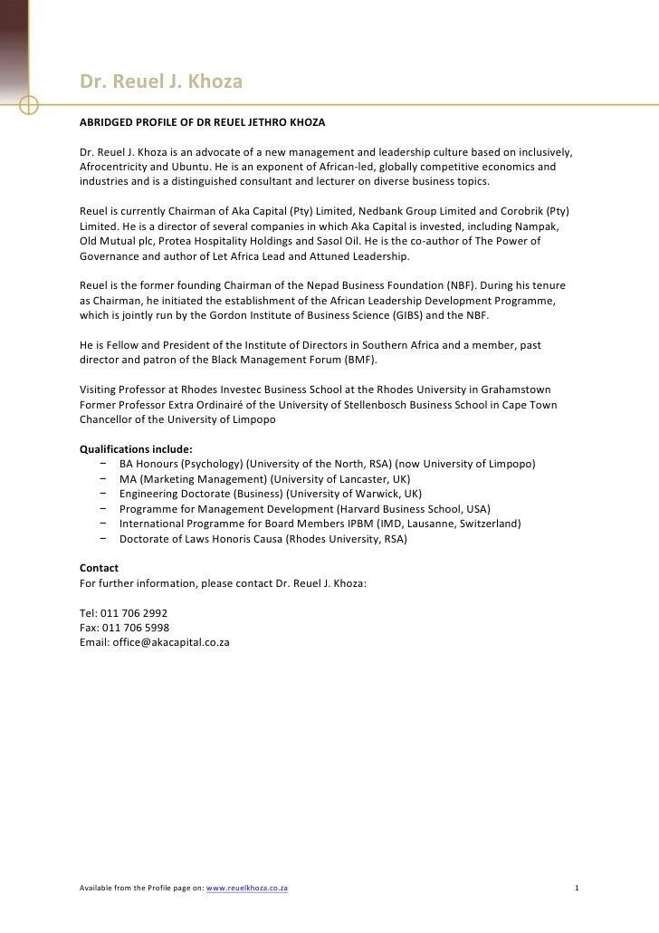 Dr. Reuel J. KhozaABRIDGED PROFILE OF DR REUEL JETHRO KHOZADr. Reuel J. Khoza is an advocate of a new management and leade...