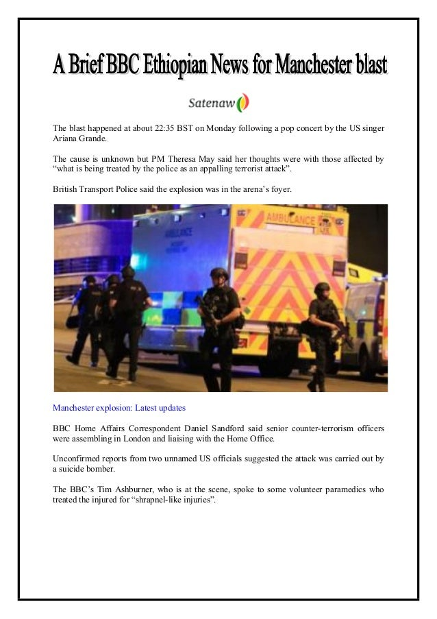 The blast happened at about 22:35 BST on Monday following a pop concert by the US singer Ariana Grande. The cause is unkno...
